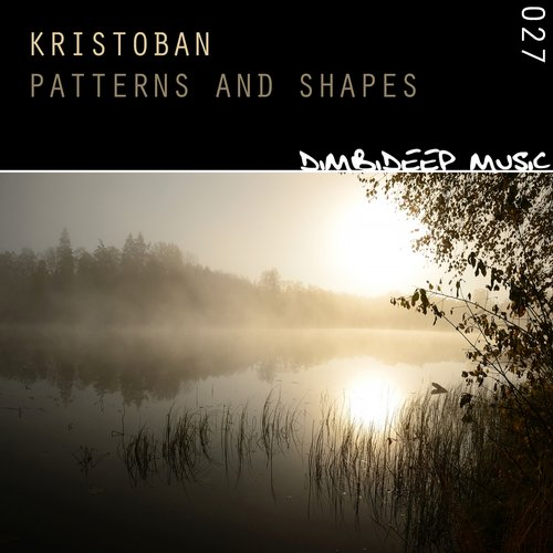 RELEASED: Kristoban – Patterns and Shapes