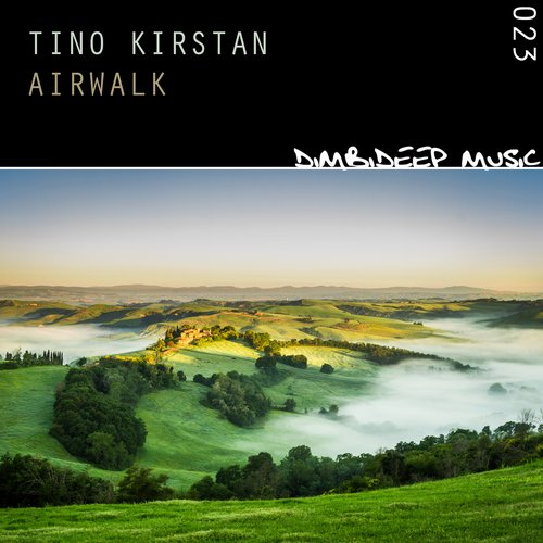 RELEASED: Tino Kirstan – Airwalk