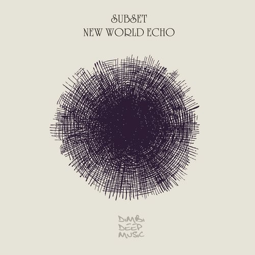 RELEASE: Subset – New World Echo
