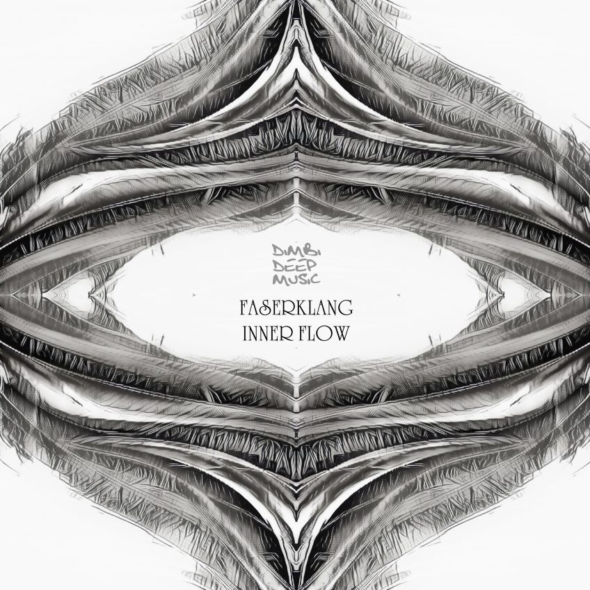RELEASED: Faserklang – Inner Flow