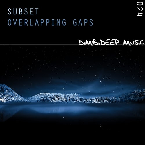 RELEASED: Subset – Overlapping Gaps