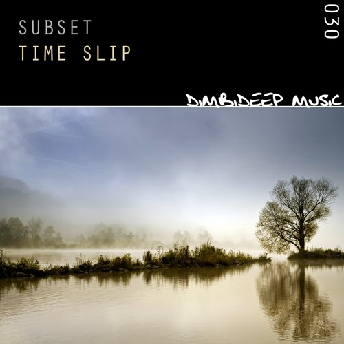 RELEASED: Subset – Time Slip